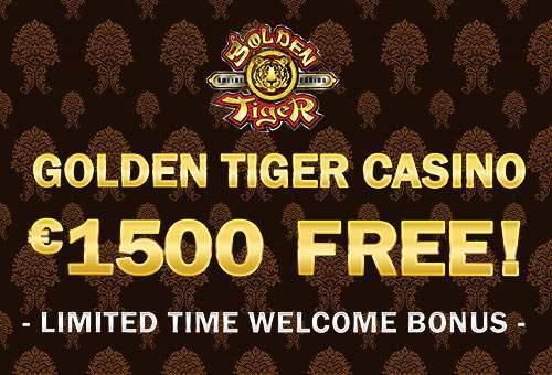 golden tiger casino 1500 euro free
